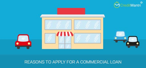 Reasons to apply for a commercial loan