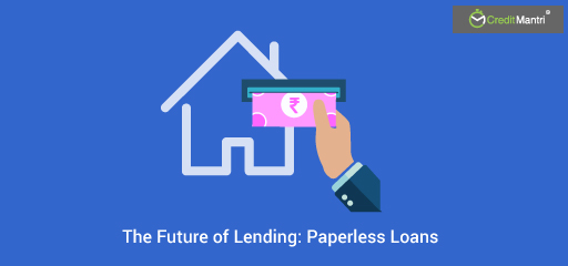 The Future of Lending: Paperless Loans