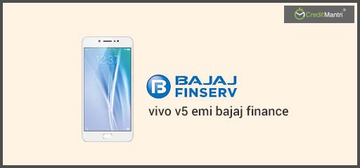Vivo V5 EMI Bajaj finance