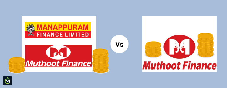 What is the difference between Muthoot and Manappuram Gold Loan?