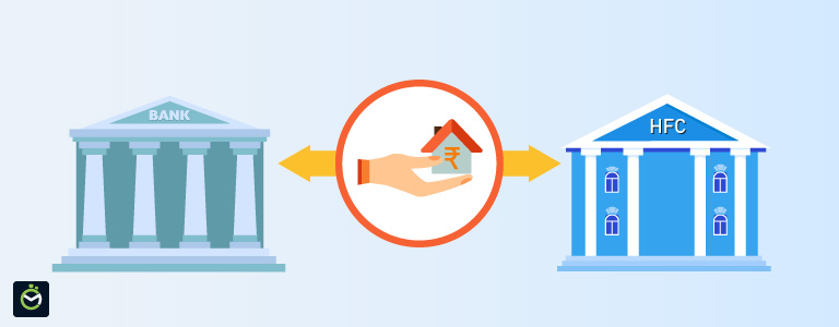 Which Is The Best For A Home Loan – Bank or HFC?