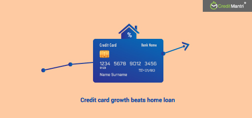 Why Credit Card Growth Is Higher Than Home Loan?