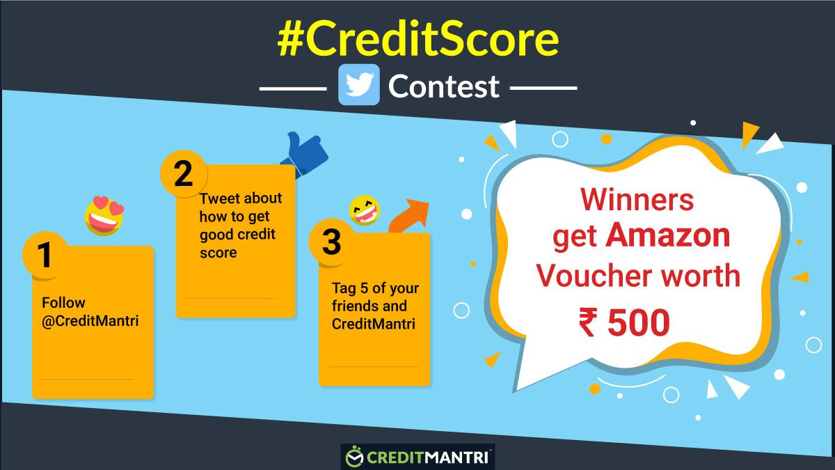 CreditMantri's CreditScore Twitter Contest