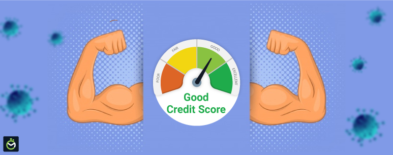 How to stay credit healthy during the COVID 19 outbreak?
