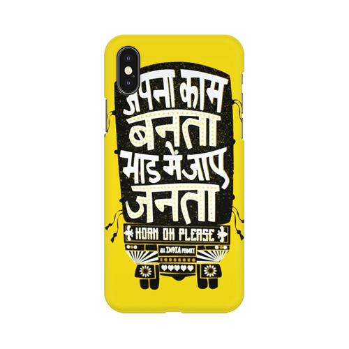 Apna Kaam Banta Bhaad Mai Jaye Janta Apple iPhone X Mobile Cover Case