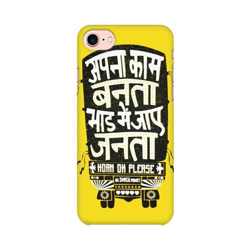 Apna Kaam Banta Bhaad Mai Jaye Janta Apple iPhone 8 Mobile Cover Case