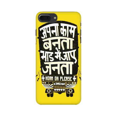 Apna Kaam Banta Bhaad Mai Jaye Janta Apple iPhone 8 Plus Mobile Cover Case