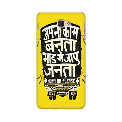 Apna Kaam Banta Bhaad Mai Jaye Janta Samsung Galaxy J7 Prime Mobile Cover Case