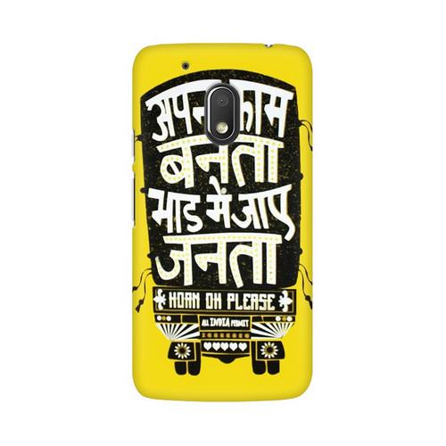 Apna Kaam Banta Bhaad Mai Jaye Janta Motorola Moto G4 Play Mobile Cover Case