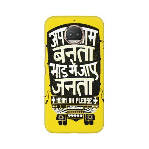 Apna Kaam Banta Bhaad Mai Jaye Janta Motorola Moto G5S Mobile Cover Case