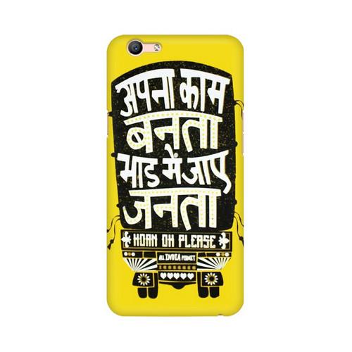 Apna Kaam Banta Bhaad Mai Jaye Janta Oppo F1S Mobile Cover Case