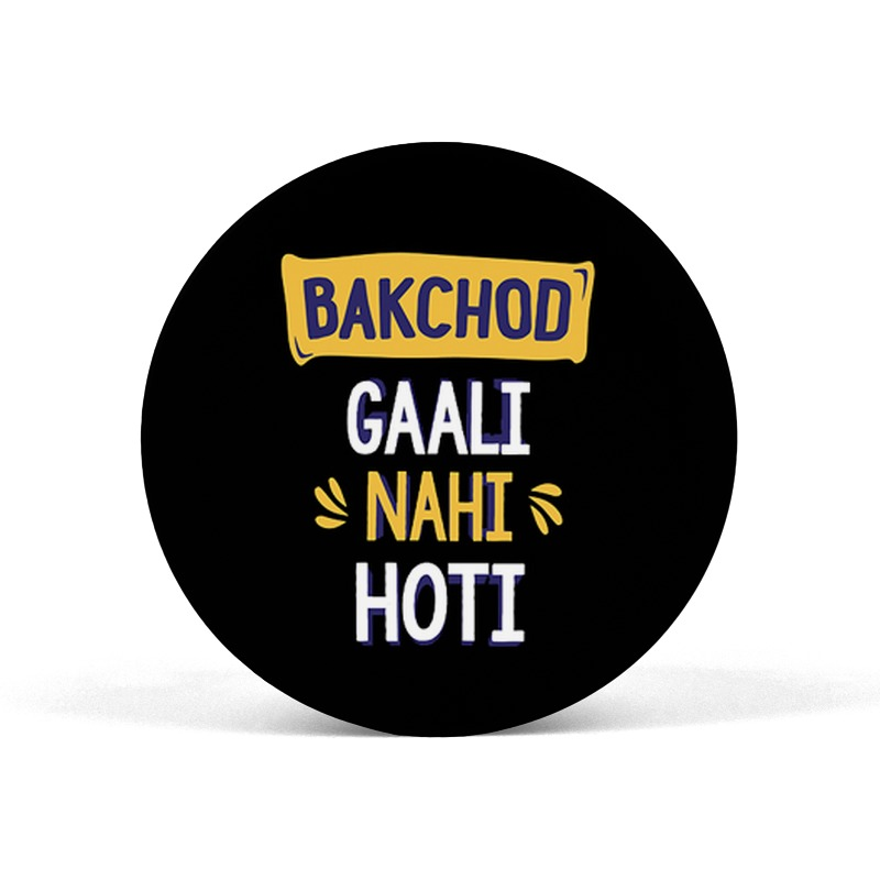 Bakchod Gali Nahi hoti Pop Socket Grip Mobile Holder