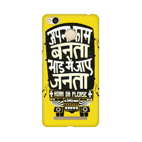 Apna Kaam Banta Bhaad Mai Jaye Janta Xiaomi Redmi 3S Prime Mobile Cover Case