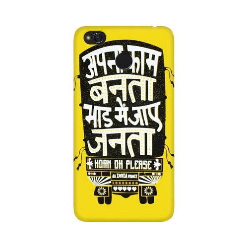 Apna Kaam Banta Bhaad Mai Jaye Janta Xiaomi Redmi 4 Mobile Cover Case