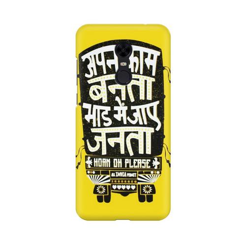Apna Kaam Banta Bhaad Mai Jaye Janta Xiaomi Redmi Note 5 Mobile Cover Case