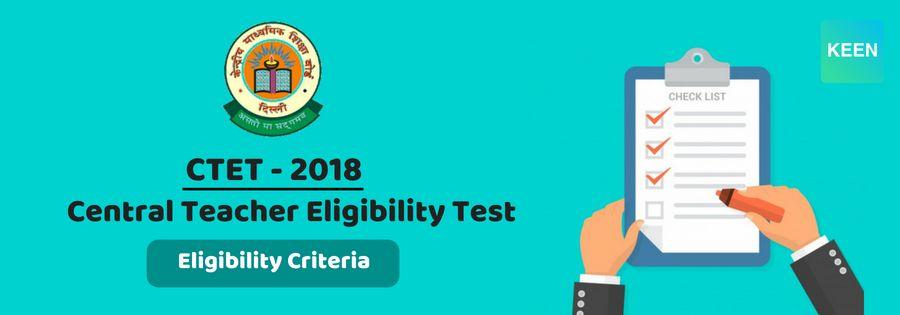CTET 2018 Eligibility Criteria