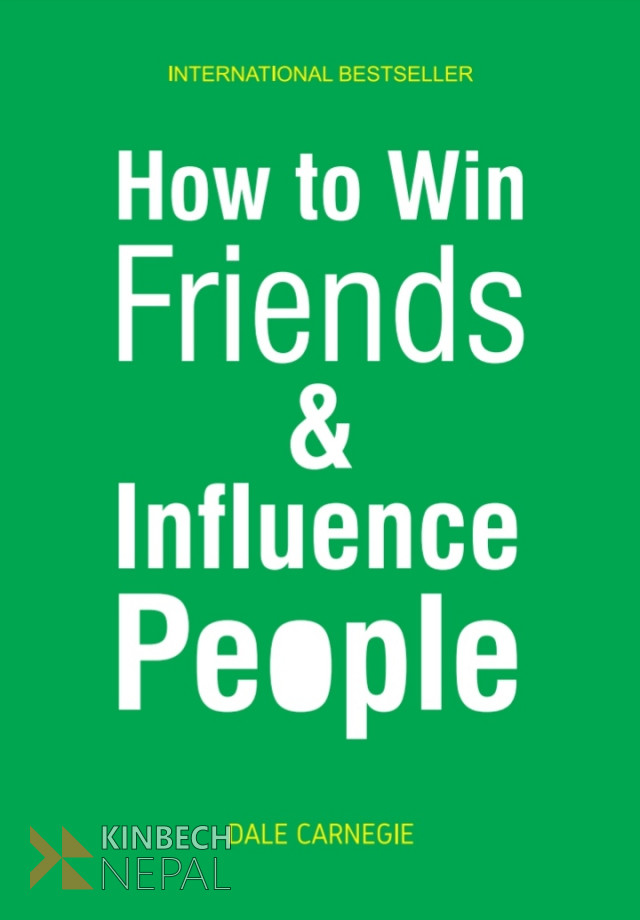 How To Win & Influence People By Dale Carnegie | www.kinbechnepal.com