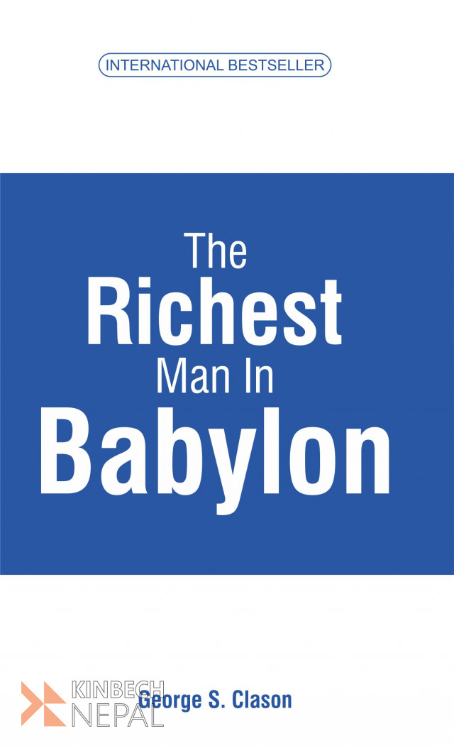 The Richest Man In Babylon | www.kinbechnepal.com