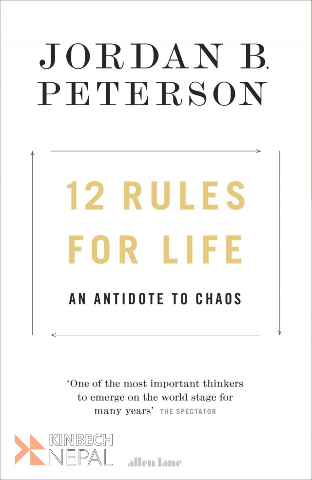 12 Rules For Life by Jordan Peterson | www.kinbechnepal.com