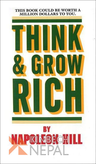 Think and Grow Rich by Napoleon Hill | www.kinbechnepal.com