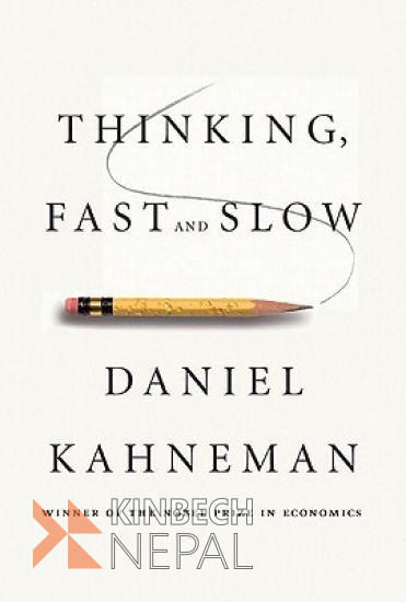 Thinking Fast and Slow by Daniel Kahneman | www.kinbechnepal.com