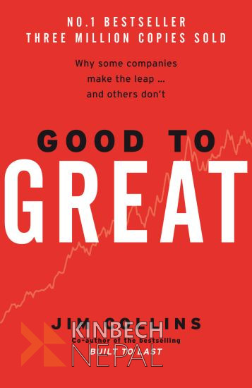 Good To Great by Jim C. Collins | www.kinbechnepal.com