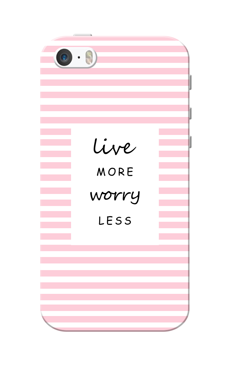 Caseria Worry Less Live More Slim Fit Hard Case Cover for Apple iPhone 5/5s