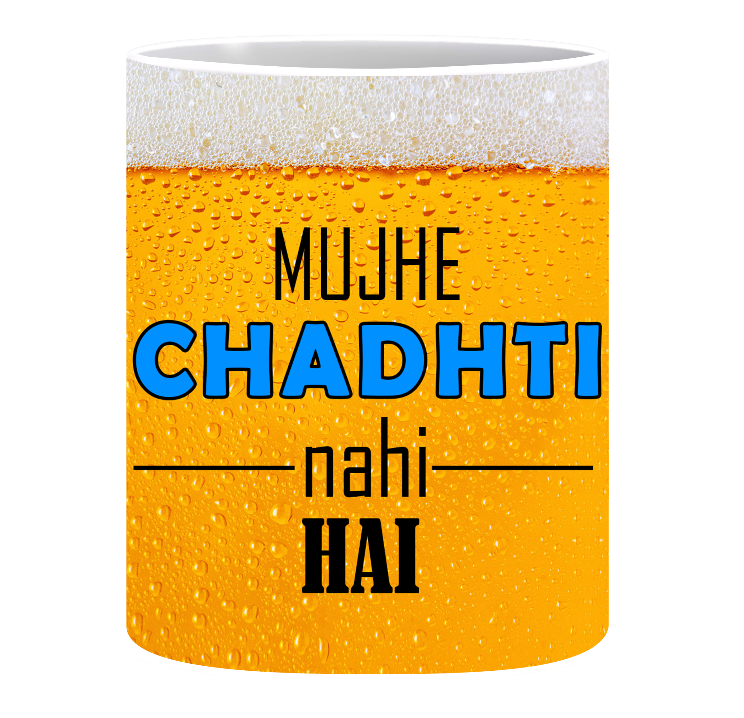 Coffee Mug, Beer Chadhti