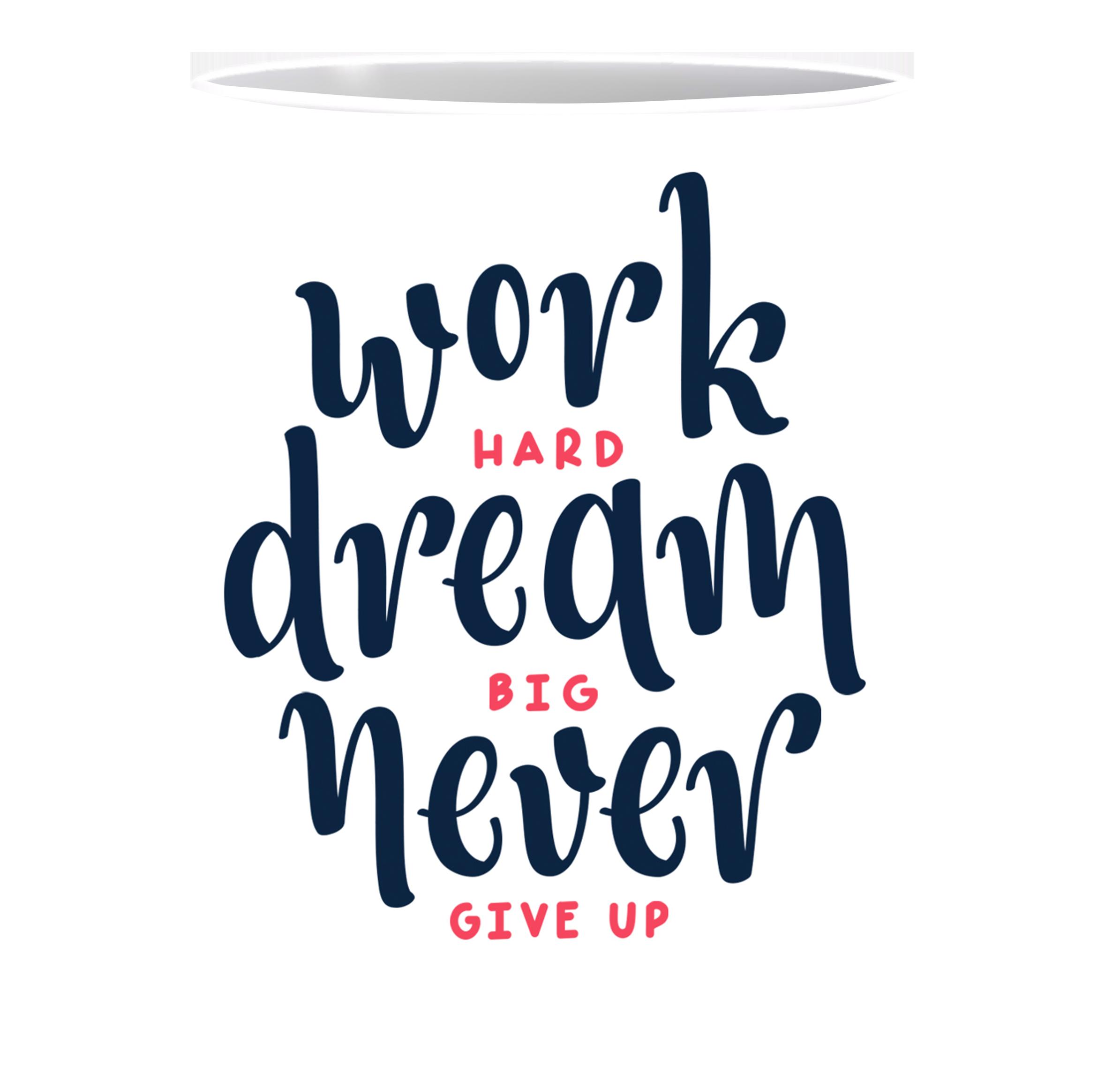 Coffee Mug, Work Hard