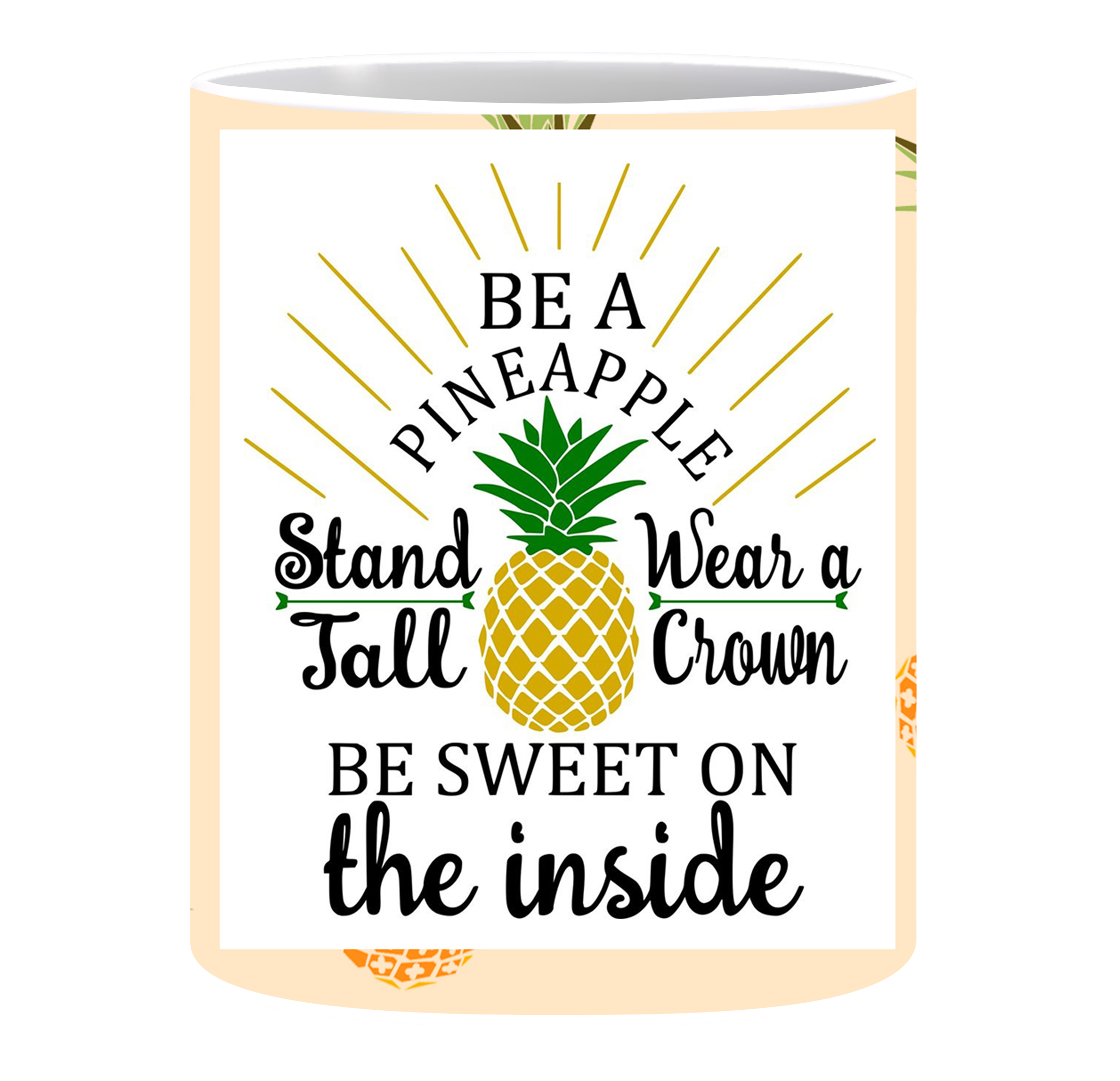 Coffee Mug, Be A Pineapple