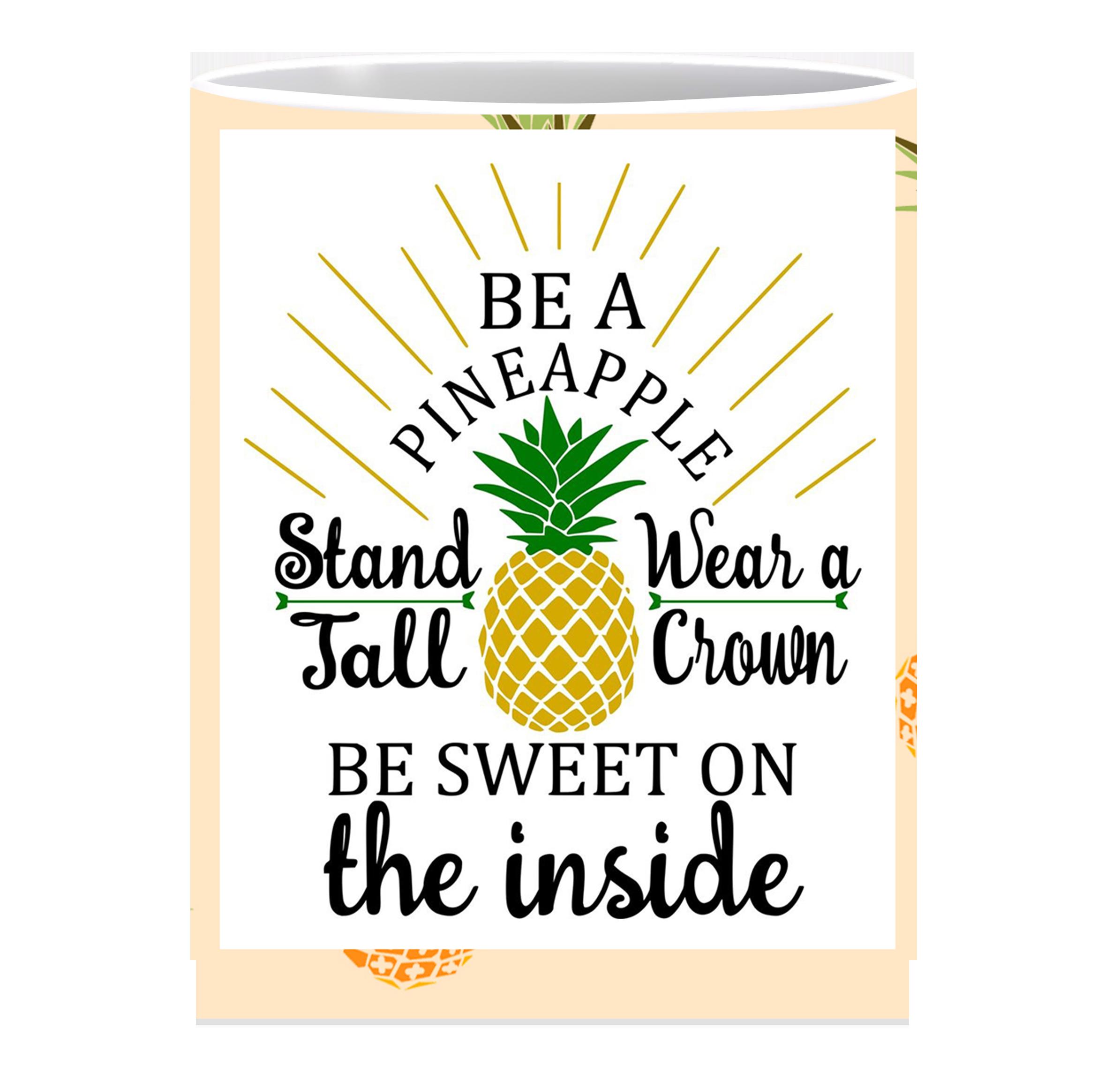 Coffee Mug, Be A Pineapple