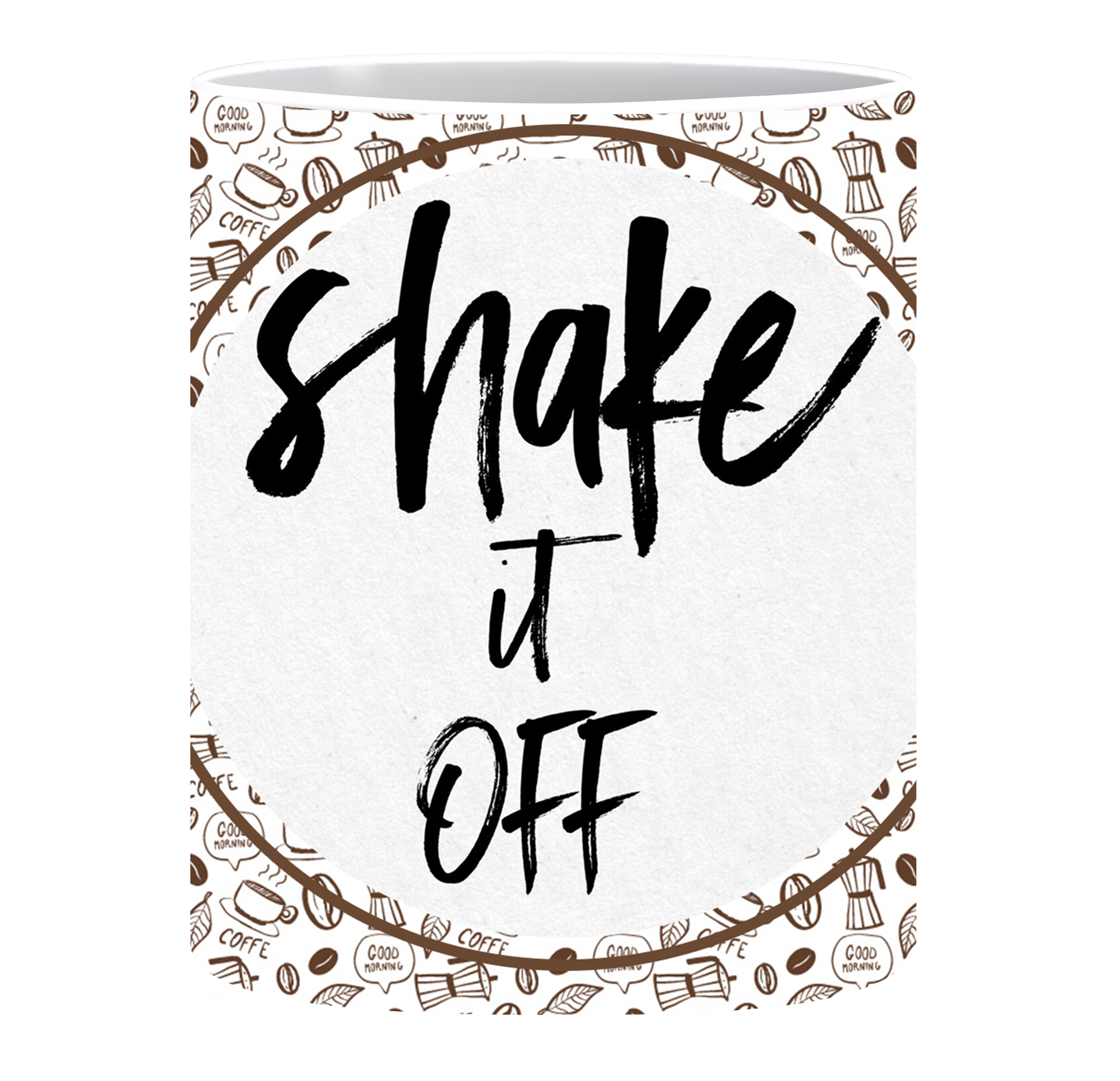 Coffee Mug, Shake It