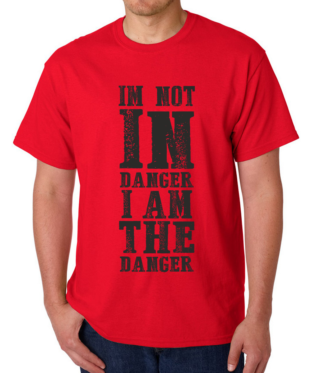Printed T-shirts I am Danger