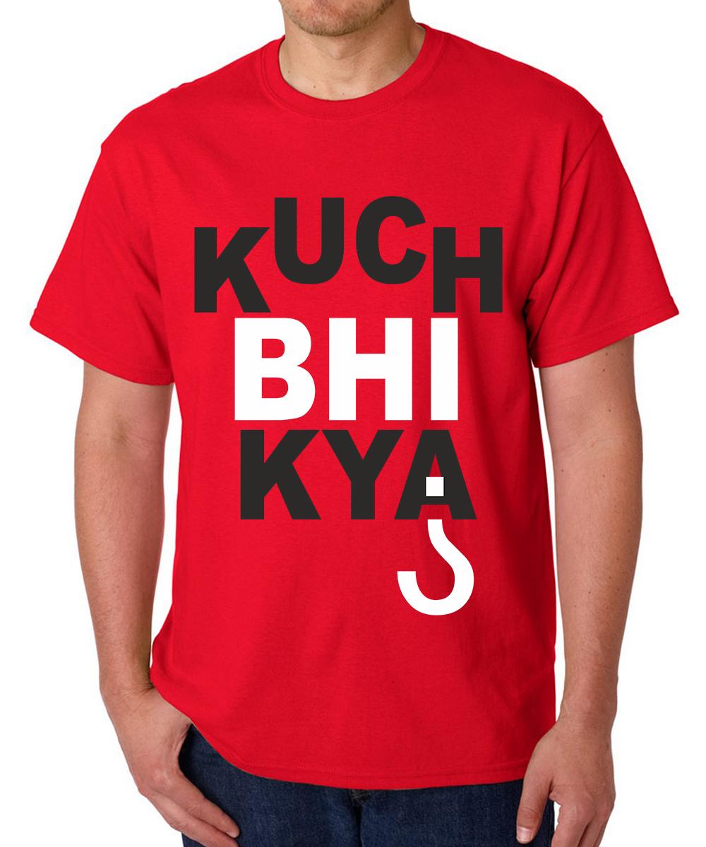 Printed T-shirts Kuch Bhi