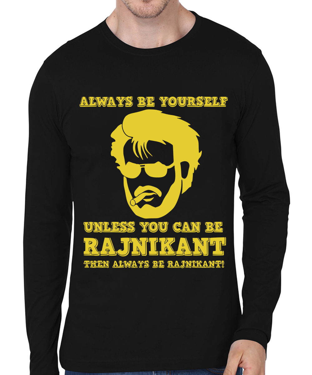 Caseria Men's Cotton Biowash Graphic Printed Full Sleeve T-Shirt - Always Be Rajni (Black, L)