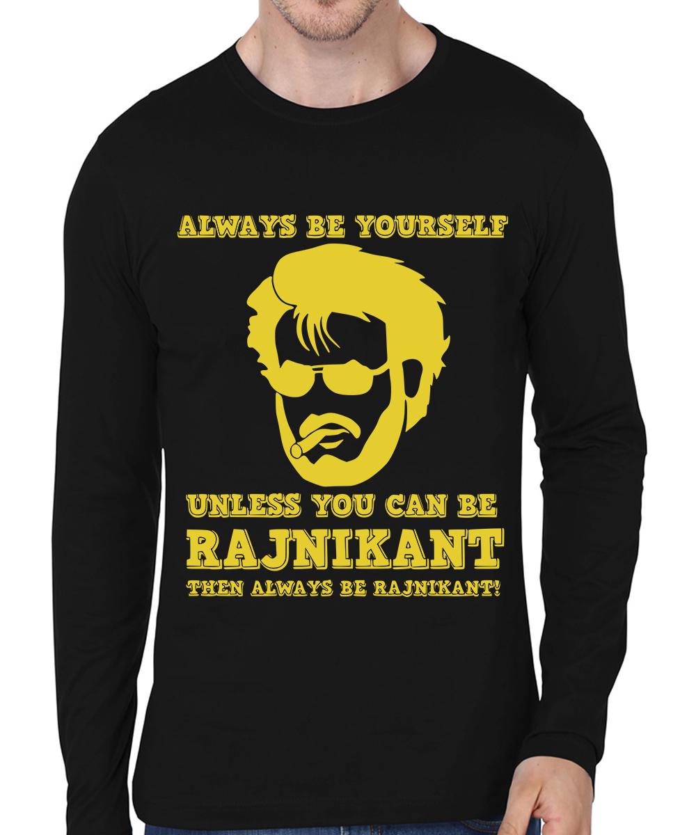 Caseria Men's Cotton Biowash Graphic Printed Full Sleeve T-Shirt - Always Be Rajni (Black, L)