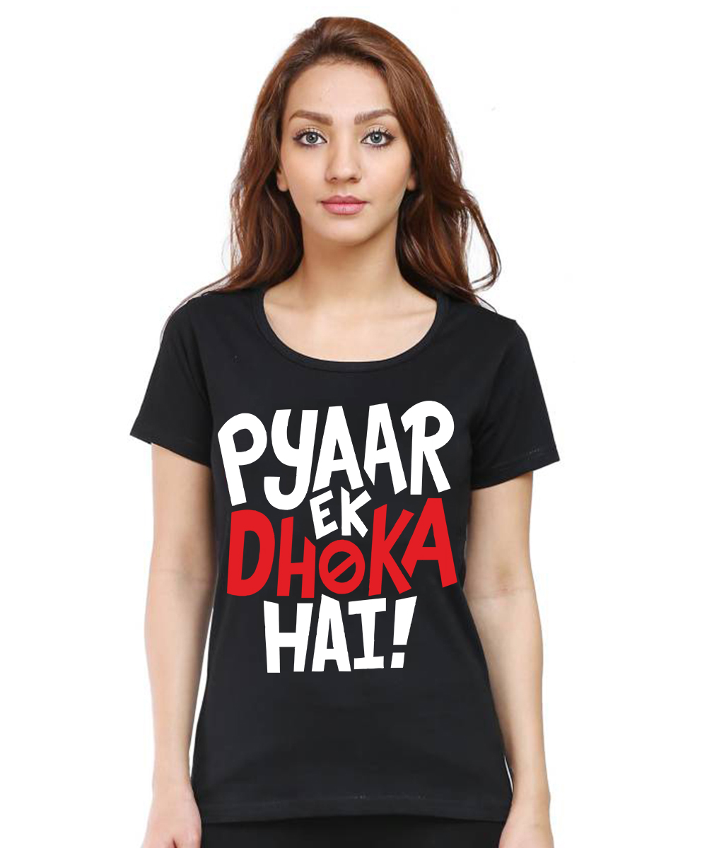 Caseria Women's Cotton Biowash Graphic Printed Half Sleeve T-Shirt - Pyaar Ek Dhoka Hai (Black, L)