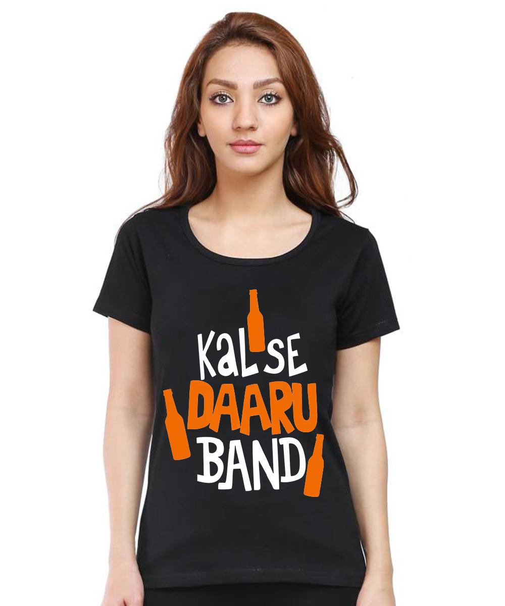 Caseria Women's Cotton Biowash Graphic Printed Half Sleeve T-Shirt - Kal Se Daaru Band (Black, L)