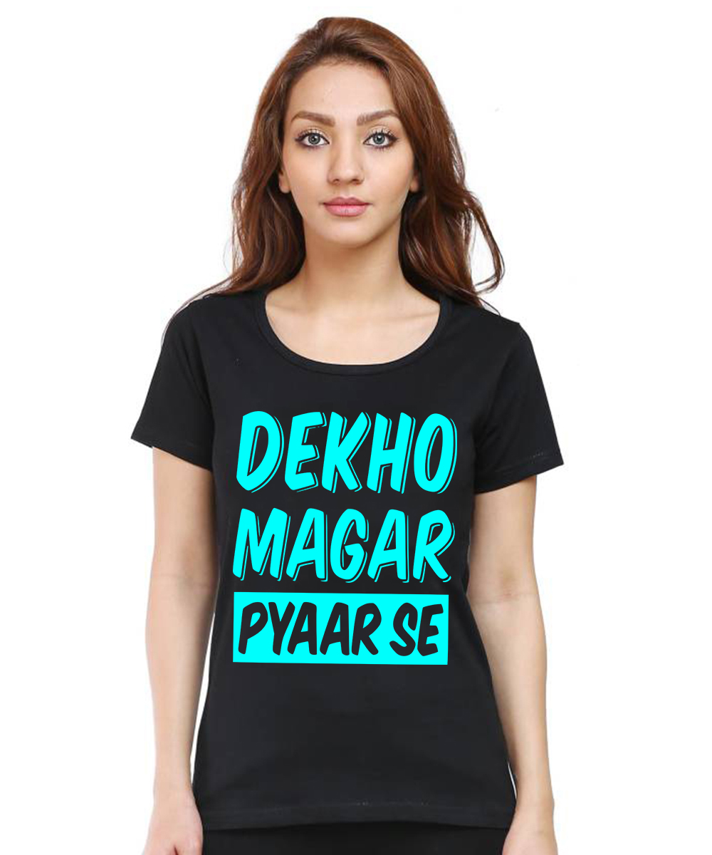Caseria Women's Cotton Biowash Graphic Printed Half Sleeve T-Shirt - Dekho Magar Pyarse (Black, L)