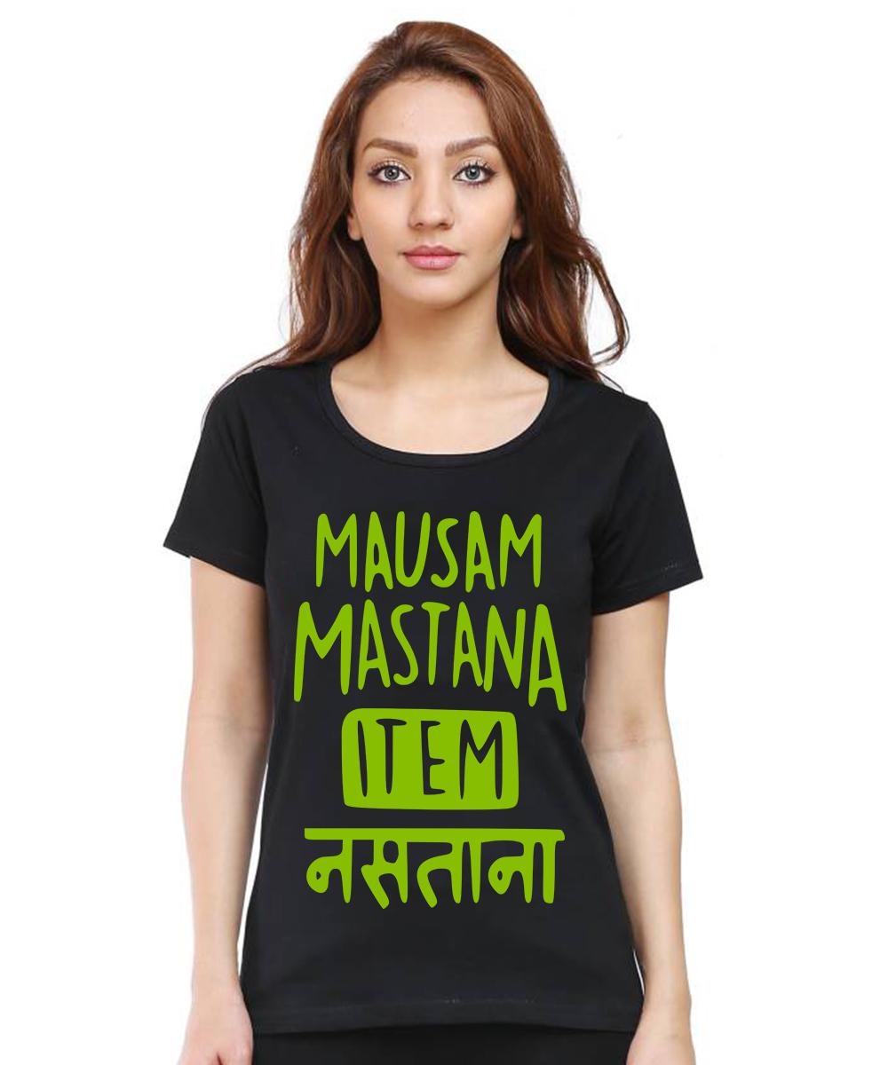 Caseria Women's Cotton Biowash Graphic Printed Half Sleeve T-Shirt - Mausam Mastana Item Nastana (Black, L)