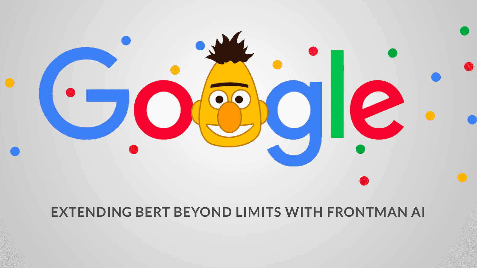 Extending Google-BERT Beyond Limits With Frontman AI