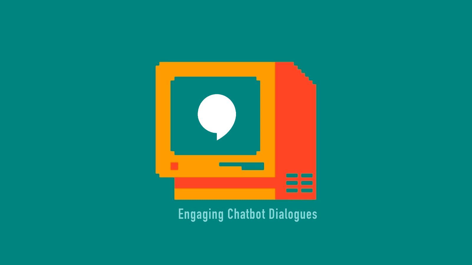 Write Winning Dialogues for Conversational UI - Like Top Brands