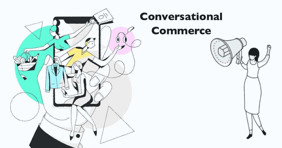 Ecommerce Chatbot and Future of Conversational  Commerce