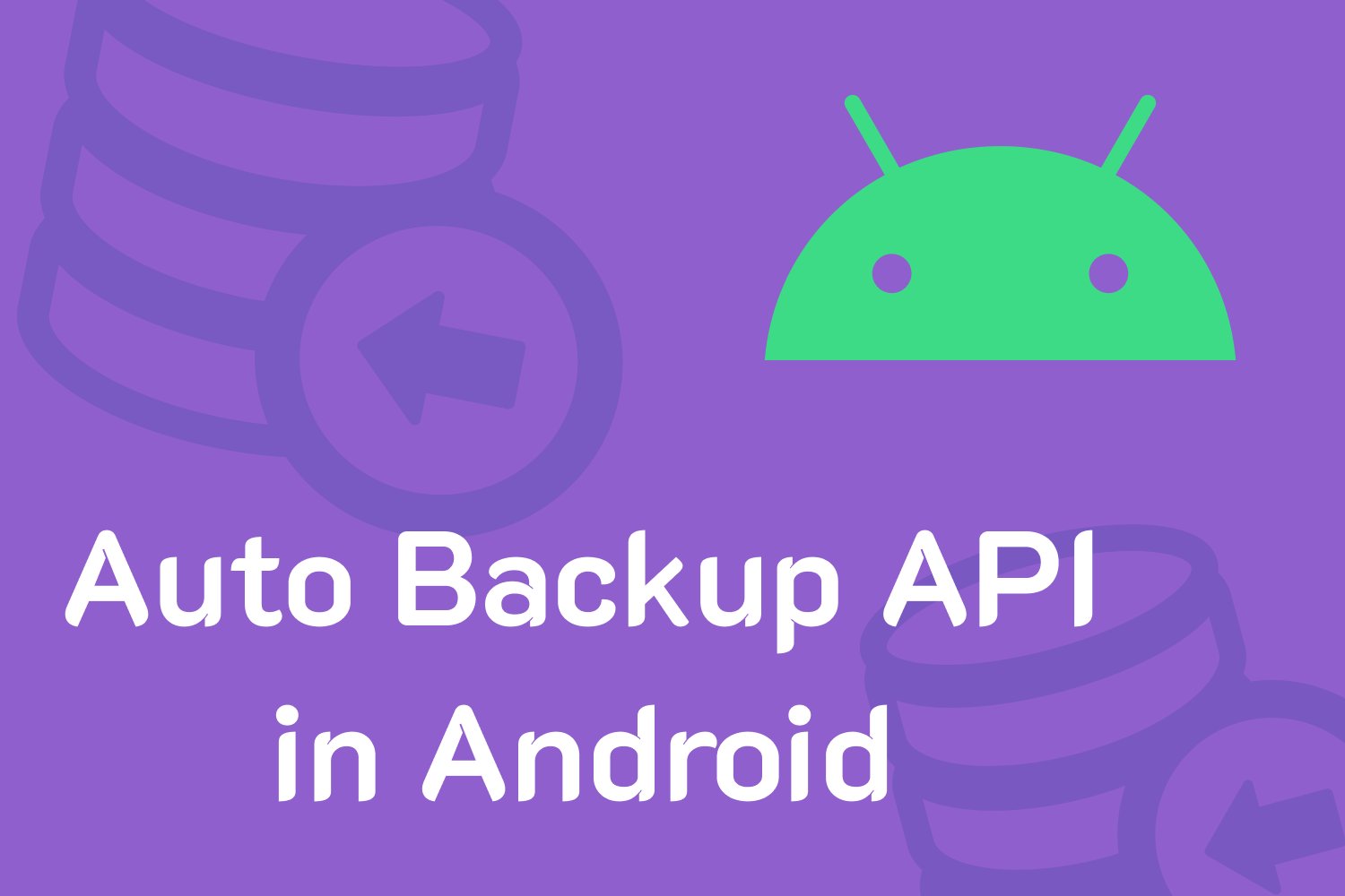 Auto Backup API in Android