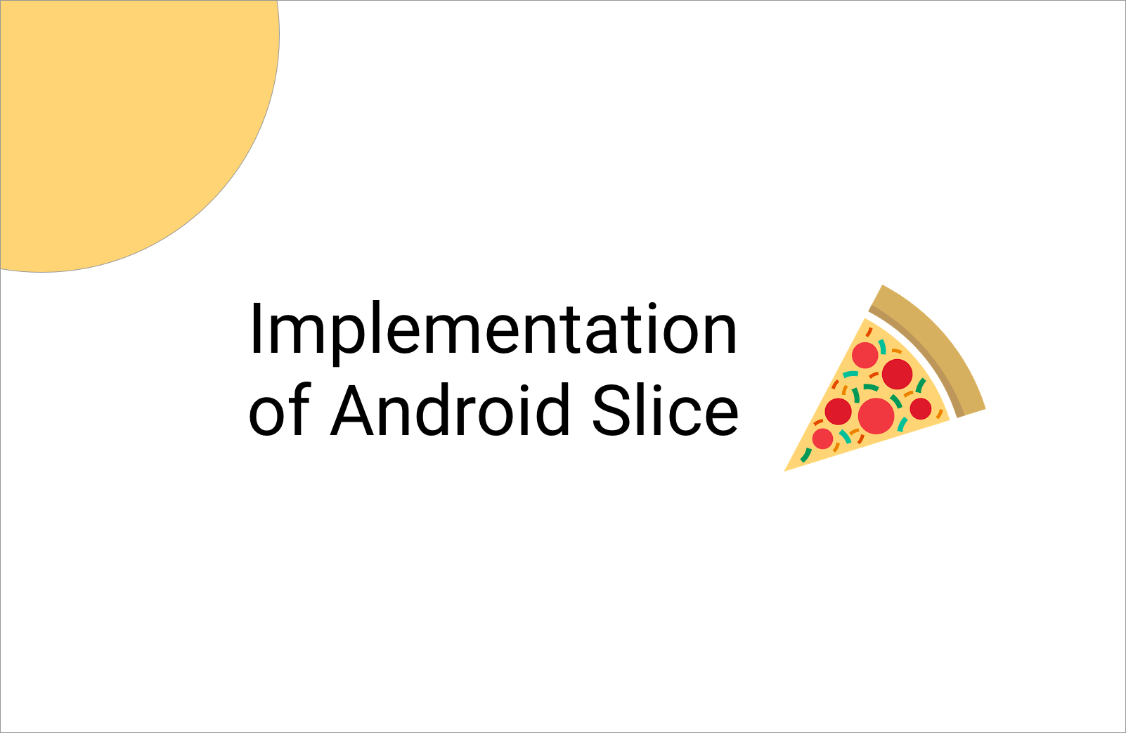 Implementing Android Slice
