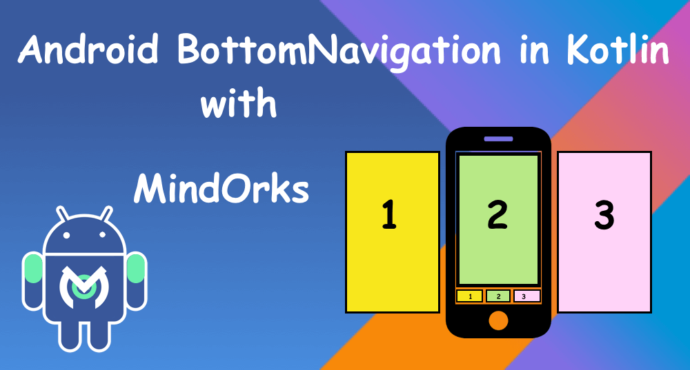 Android Bottom Navigation Example in Kotlin