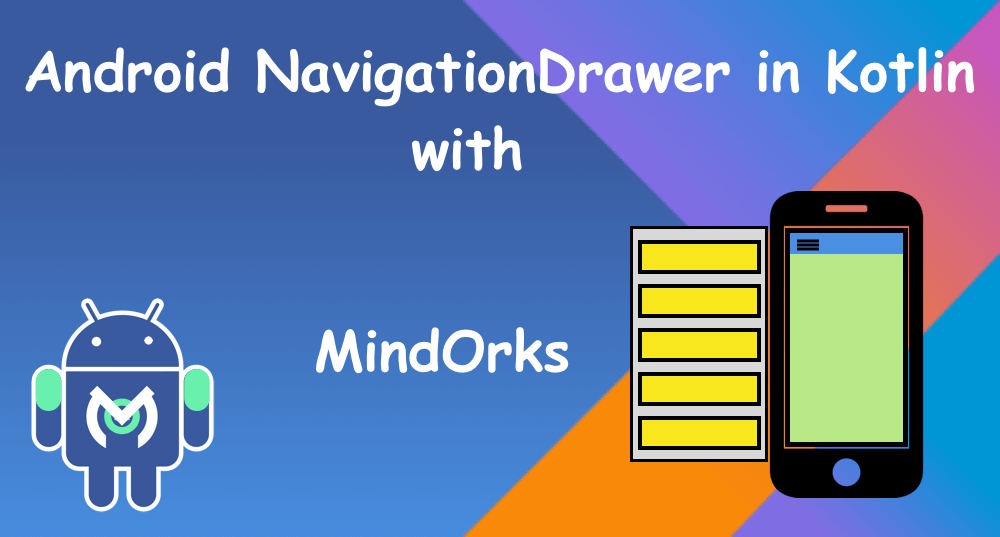 Android Navigation Drawer in Kotlin