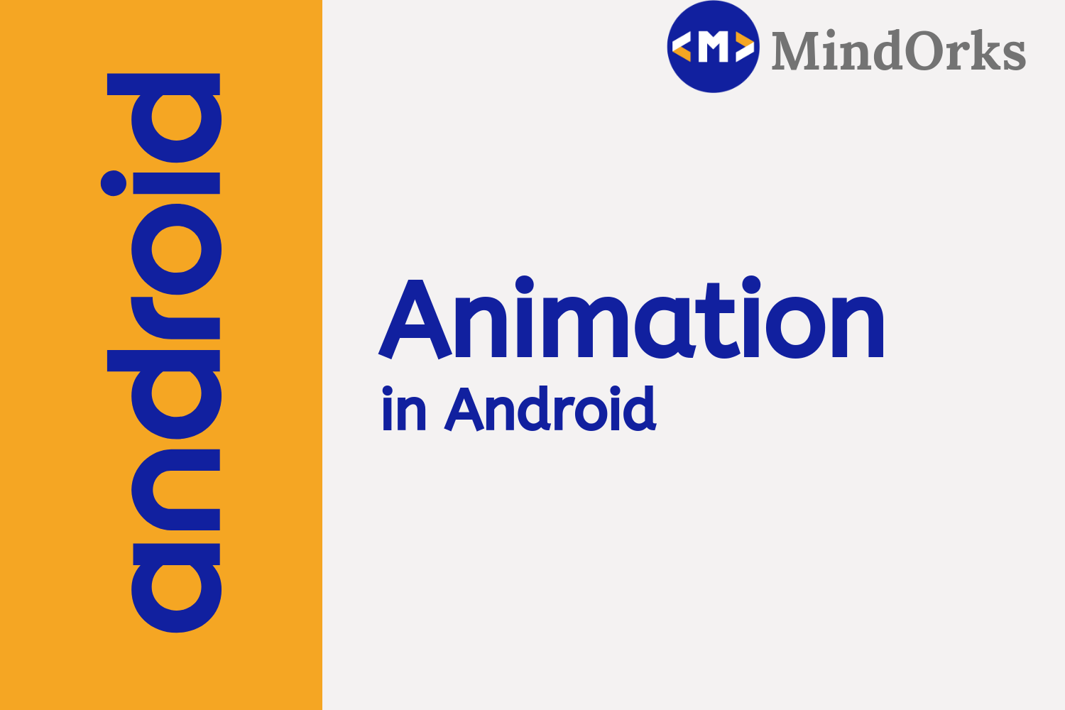 Animation in Android - Android Tutorial