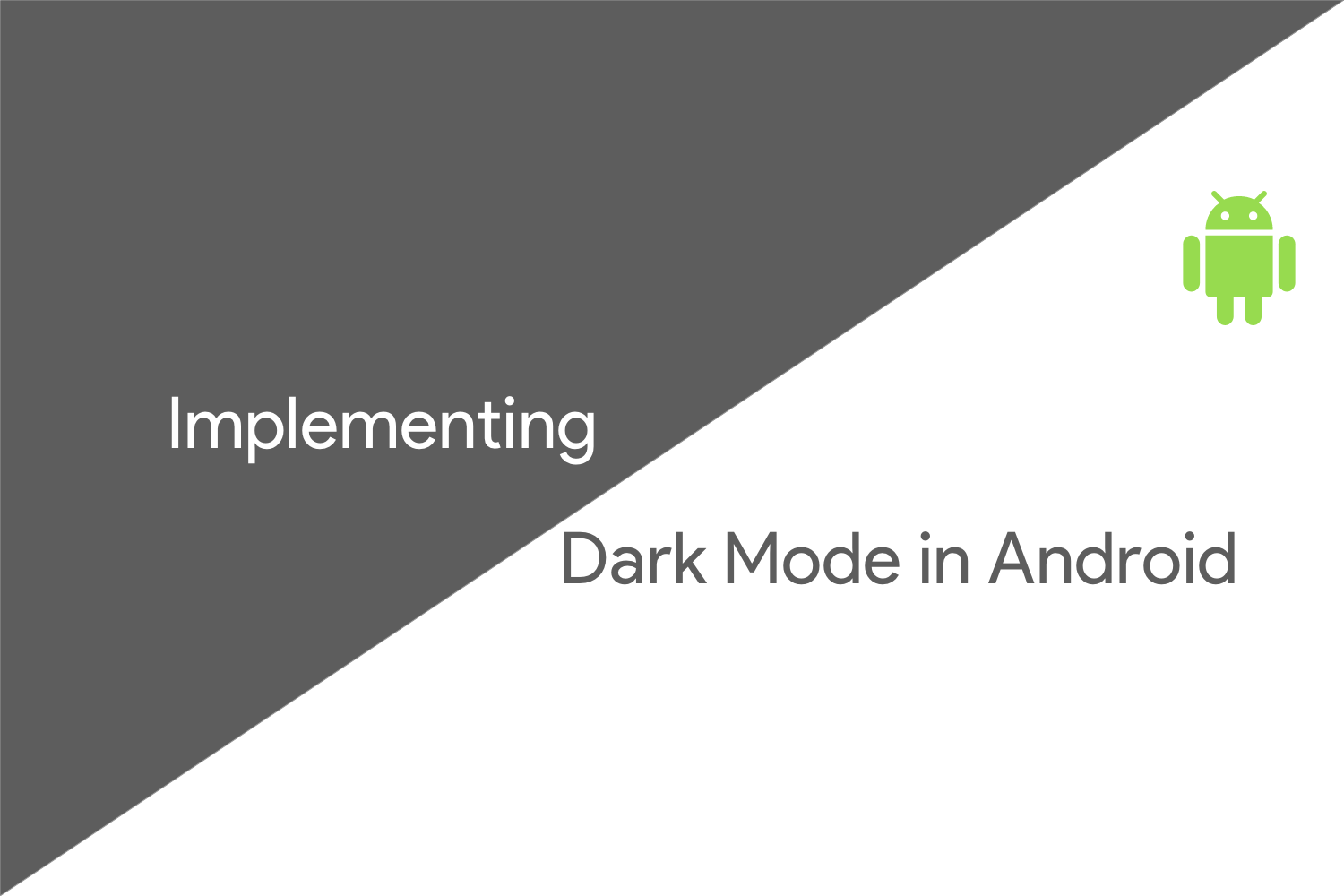 Implementing Dark Mode Theme in Android
