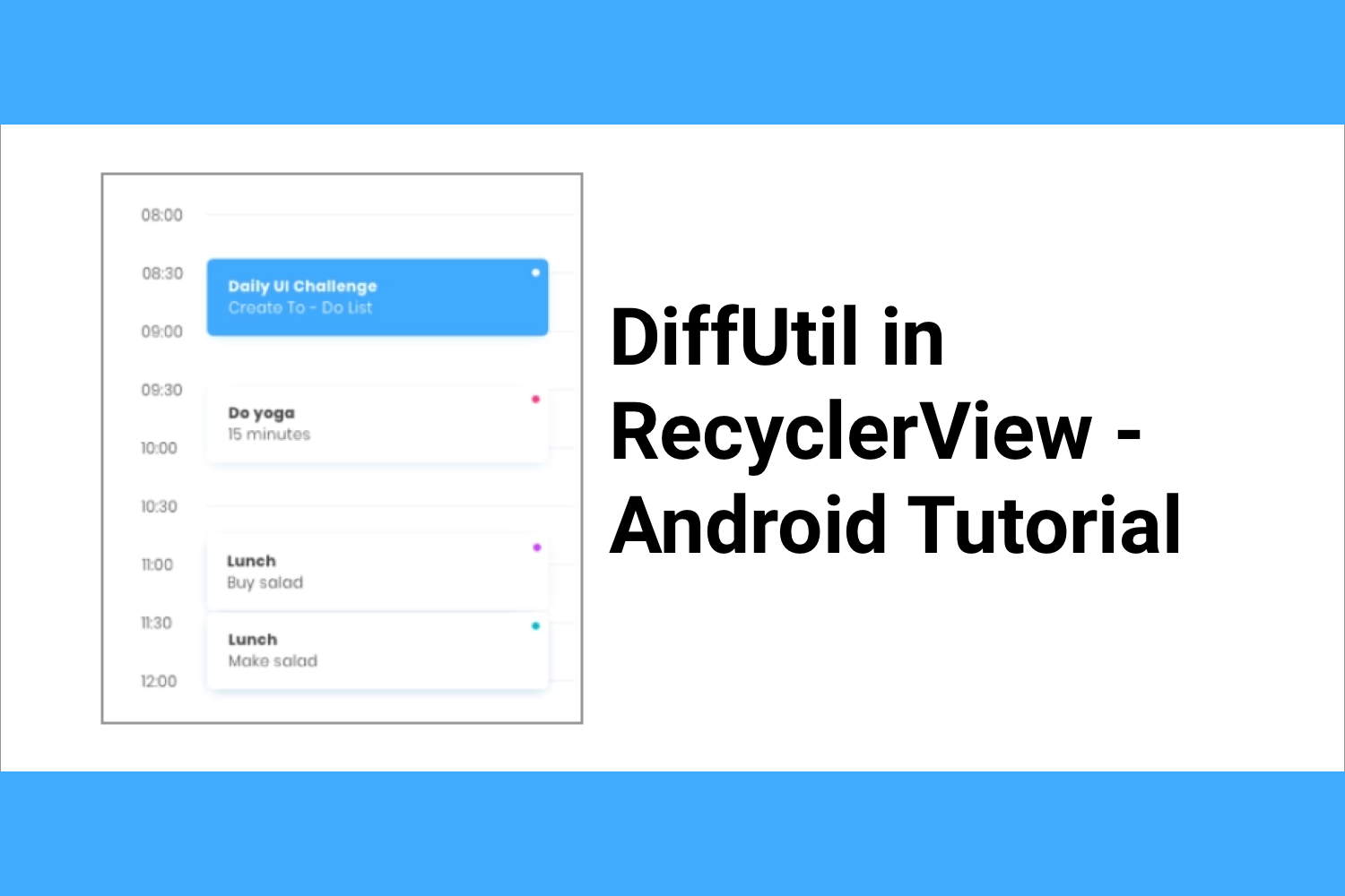 The powerful tool DiffUtil in RecyclerView - Android Tutorial